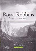 My Life: The Golden Age: Robbins, Royal
