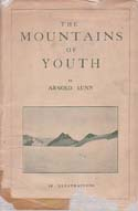The Mountains of Youth: Lunn, Arnold