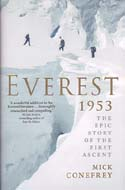 Everest 1953: The Epic Story of the First Ascent: Conefrey, Mick