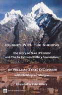 Journey with the Sherpas: The Story of Zeke O'Connor and The Sir Edmund Hillary Foundation: O'Connor, William (Zeke)