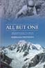 All But One: One Woman's Quest to Climb the 52 Highest Mountains in the Alps: Swindin, Barbara