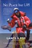 No Place But UP!: Fox, Lance