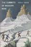 The Summits of Modern Man: Mountaineering after the Enlightenment: Hansen, Peter H.