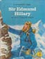 Sir Edmund Hillary: Knoop, Faith Yingling