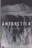 Antarctica: A Biography: Day, David