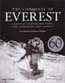 The Conquest of Everest: Original Photographs from the Legendary First Ascent: Lowe, George & Huw Lewis-Jones