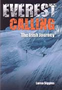 Everest Calling: The Irish Journey: Siggins, Lorna