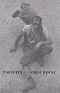 Yosemite: In the Sixties: Denny, Glen