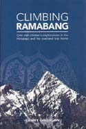 Climbing Ramabang.: One Irish Climber's Explorations in the Himalaya and His Overland Trip Home: Galligan, Gerry