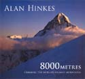 8000 Meters: Climbing the World's Highest Mountains: Hinkes, Alan