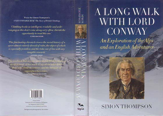 A Long Walk with Lord Conway: An Exploration of the Alps and an English Adventurer: Thompson, Simon