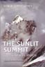 The Sunlit Summit: The Life of W. H. Murray: Lloyd-Jones, Robin