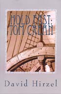 Hold Fast: Tom Crean with Shackleton's Endurance Expedition 1913-1916: Hirzel, David