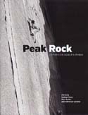 Peak Rock: The History, The Routes, The Climbers: Kelly, Phil, Graham Hoey, Giles Barker, et al