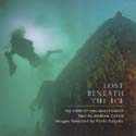 Lost Beneath the Ice: The Story of HMS Investigator: Cohen, Andrew