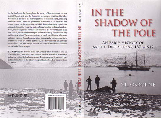 In the Shadow of the Pole: An Early History of Arctic Expeditions, 1871-1912: Osborne, S. L.