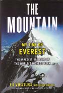 The Mountain: My Time on Everest: Viesturs, Ed w/ David Roberts