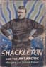Shackleton and the Antarctic: Fisher, Margery & James