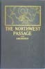 "The Northwest Passage: Being the Record of a Voyage of Exploration of the Ship ""Gjöa"" 1903-1907 by… with a Supplement by First Lieutenant Hansen: Amundsen, Roald"