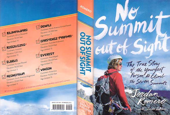 No Summit Out of Sight: The True Story of the Youngest Person to Climb the Seven Summits: Romero, Jordan w/ Linda LeBlanc
