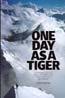 One Day As A Tiger: Porter, John
