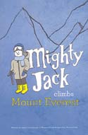 Mighty Jack Climbs Mount Everest: Timmerman, Jason
