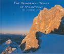 The Wonderful World of Mountains: The Austrian Alps: Uitz, Martin, ed.