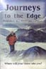 Journeys to the Edge: Where Will Your Vision Take You?: Peeters, Randall L.