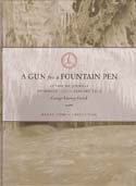 A Gun for a Fountain Pen: Antarctic Journal November 1910 – January 1912: Levick, George Murray