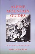 Alpine Mountain Guides of the Nineteenth Century: Craig, Malcolm