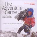 The Adventure Game: A Cameraman's Tales from Films at the Edge: Partridge, Keith