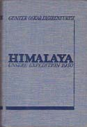 Himalaya: Unsere Expedition 1930 [Himalaya: Our Expedition 1930]: Dyhrenfurth, Günter Oskar
