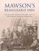 Mawson's Remarkable Men: The Personal Stories of the Epic 1911-14 Australasian Antarctic Expedition: Jensen, David