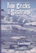 Tide Cracks and Sastrugi: An Antarctic Summer in 1968-69: Connell, Graeme