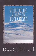 Antarctic Voyager: Tom Crean - With Scott's Discovery Expedition 1901-1904: Hirzel, David
