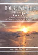 "Rough Weather All Day: An Account of the ""Jeannette"" Search Expedition from Log Kept by Patrick Cahill, Machinist on Board U.S.S. ""Rodgers"": Hirzel, David, ed."