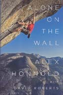 Alone on the Wall: Honnold, Alex w/ David Roberts