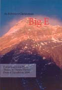 Big E: Fortællingen om Big E Thrane & Thrane Danish Everest Expedition 2000 [Big E: The Story of Big: Thrane & Thrane Danish Everest Expedition 2000]: Christensen, Bo Belvedere
