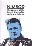 Nimrod: The Journal of the Ernest Shackleton Autumn School. Vol 9: [Shackleton]