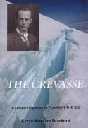 The Crevasse: A Critical Response to David Day's Flaws In The Ice: Bradford, Karyn Maguire