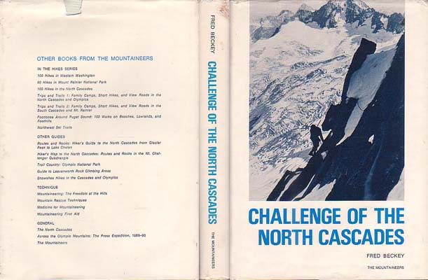Challenge of the North Cascades: Beckey, Fred