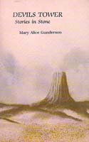 Devils Tower: Stories in Stone: Gunderson, Mary Alice