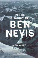 In the Shadow of Ben Nevis: Sykes, Ian