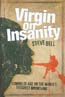 Virgin on Insanity: Bell, Steve