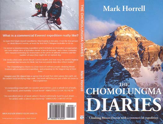 The Chomolungma Diaries: Climbing Mount Everest with a Commercial Expedition: Horrell, Mark