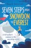 Seven Steps from Snowdon to Everest: A Hill-Walker's Journey to the Top of the World: Horrell, Mark