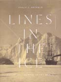 Lines in the Ice: Exploring the Roof of the World: Hatfield, Philip J.