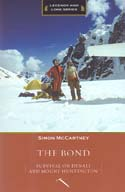 The Bond: Survival on Denali and Mount Huntington: McCartney, Simon
