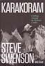Karakoram: Climbing Through the Kashmir Conflict: Swenson, Steve