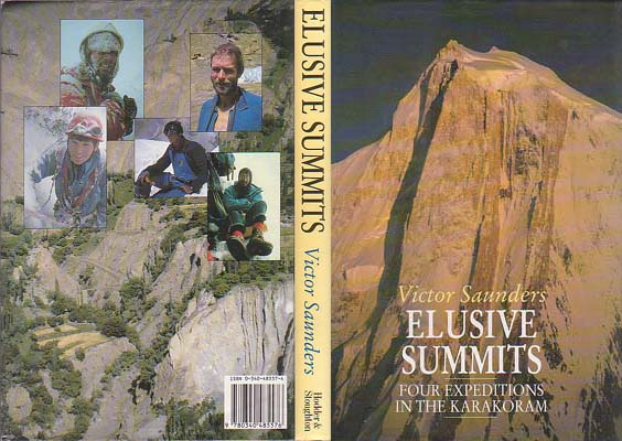 Elusive Summits: Four Expeditions in the Karakoram: Saunders, Victor